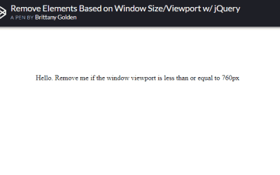 Remove Elements from DOM if Browser Window is Less than (viewport)